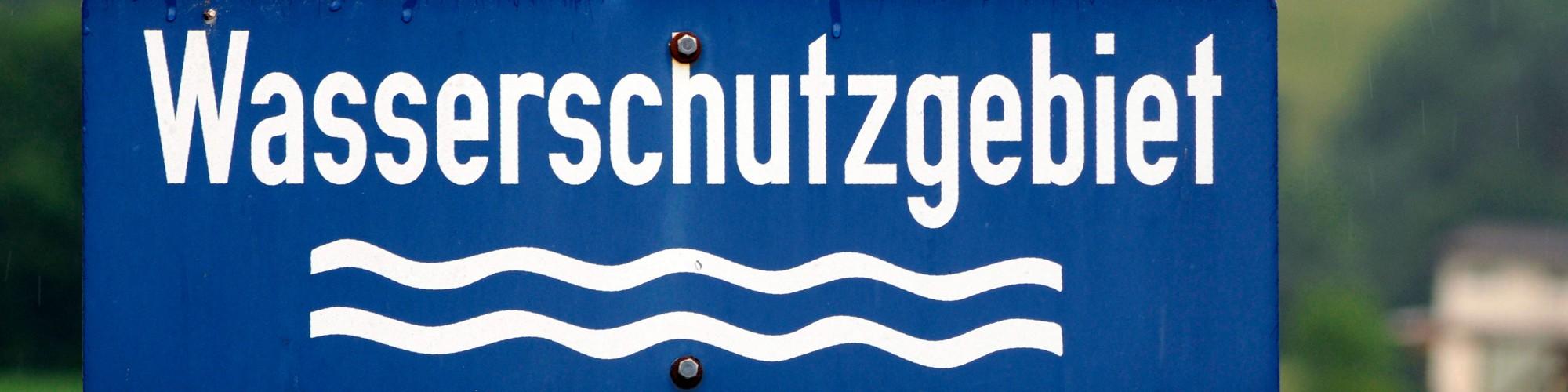 Bild: Schild Wasserschutzgebiet